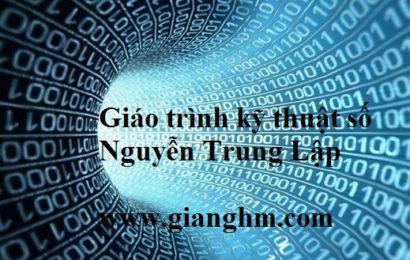 Giáo trình Kỹ thuật số – Nguyễn Trung Lập