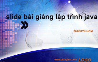 Slide bài giảng lập trình Java – ĐHKHTN HCM