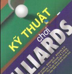 Kỹ Thuật Chơi Billiards – Nguyễn Hiếu Nghĩa -Trần Thế San