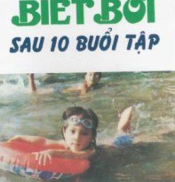 Biết Bơi Sau 10 Buổi Tập – Phi Trọng Hanh