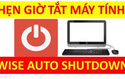 Wise Auto Shutdown – phần mềm hẹn giờ máy tính