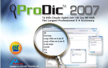Prodict 2007 – Phần mềm tra từ điển Anh Việt chuyên ngành kĩ thuật, kinh tế đầy đủ nhất