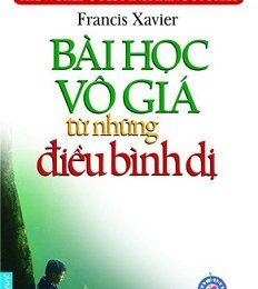 Bài Học Vô Giá Từ Điều Bình Dị – Francis Xavier
