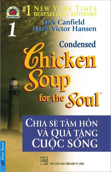 Chicken Soup For The Soul - Tập 1