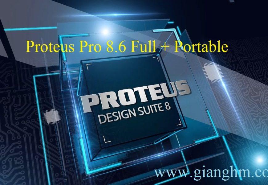 Proteus Pro 8.6 Full + Portable – Phần mềm mô phỏng mạch điện tử mới nhất