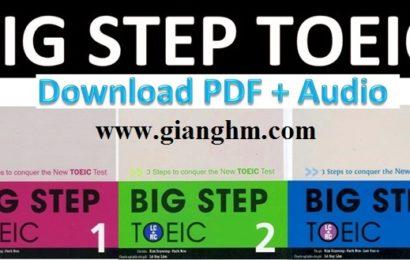 Big Step TOEIC – Bộ tài liệu học TOEIC hiệu quả và đầy đủ nhất