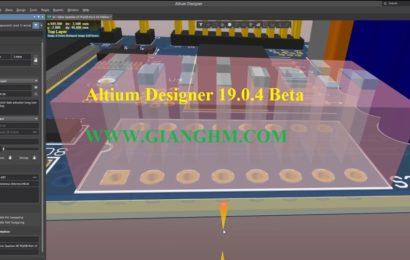 Altium designer 19.0.4 beta full- Phần mềm vẽ mạch mới nhất 2019
