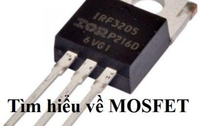 Mosfet – Transistor trường là gì ? Tìm hiểu chung về Mosfet
