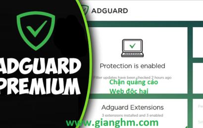 Adguard 6.3 Premium 2018 – Phần mềm chặn quảng cáo tin cậy nhất