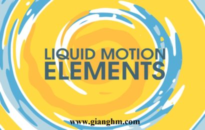 Bộ Hiệu Ứng Liquid Motion Elements Full Cho Adobe CC After Effects