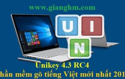 Unikey 4.3 RC4 – Phần mềm gõ tiếng việt mới nhất năm 2018