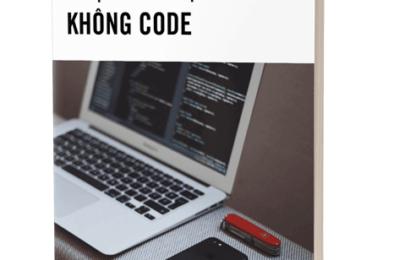 Nhập môn lập trình không code – Phạm Huy Hoàng