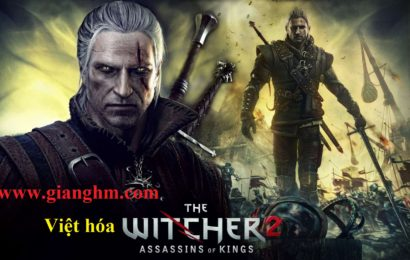 The Witcher 2: Assassins of Kings Việt Hóa Full PC Game Download Free [ Fshare/ 4share ]