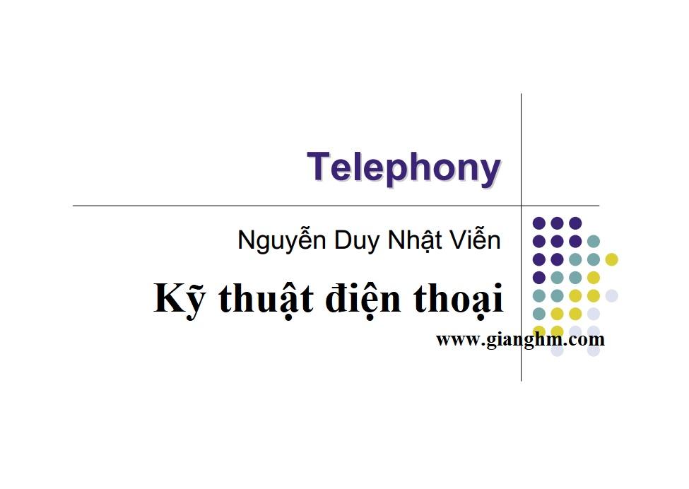 bài giảng kỹ thuật điện thoại