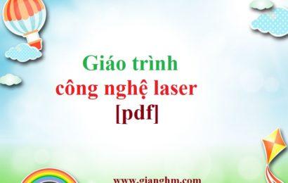 Giáo trình công nghệ laser [pdf]
