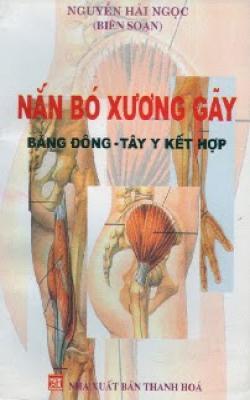 Nắn Bó Xương Gãy Bằng Đông Tây Y Kết Hợp – Ebook (PDF)