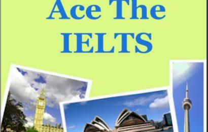 Ace the IELTS – Cuốn sách IELTS tuyệt vời cho việc tự học ở nhà