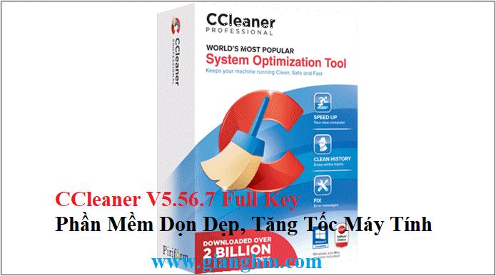 CCleaner V5.56.7 Full Key Bản Quyền – Phần Mềm Dọn Dẹp, Tăng Tốc Máy Tính